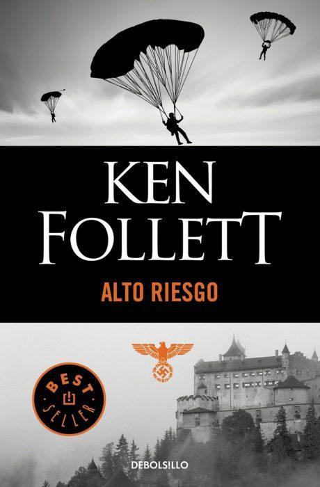 Libro Alto riesgo. Kent Follet. Best seller Segunda Guerra Mundial