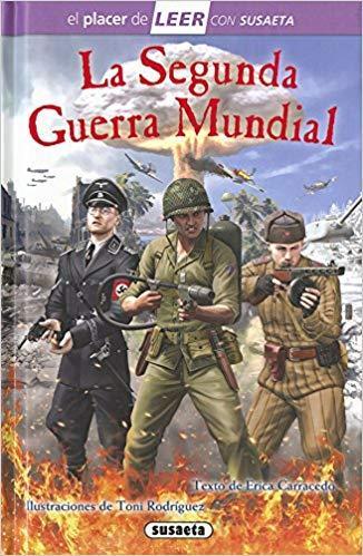 Libro para niños: La Segunda Guerra Mundial. Erica Carracedo
