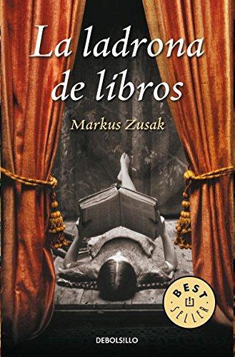 La ladrona de libros. Markus Zusak. Best seller Segunda Guerra Mundial