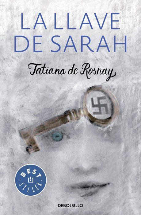 La llave de Sarah. Tatiana de Rosnay. Libro best seller