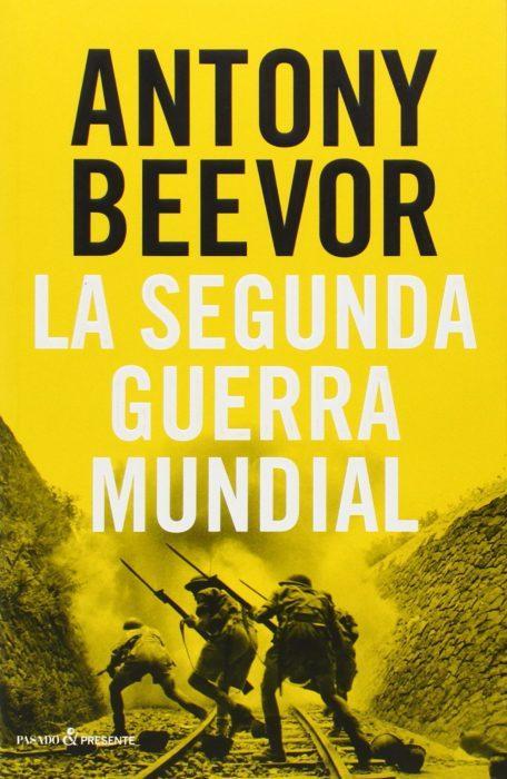 La Segunda Guerra Mundial. Antony Beevor. Portada libro