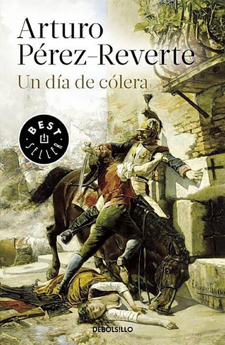 Libro Un día de cólera. Arturo Pérez Reverte. Sinopsis
