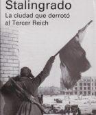 Portada de libro Stalingrado: la ciudad que derrotó al Tercer Reich, de Jochen Hellbeck