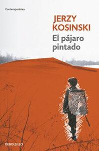 El pájaro pintado. Libro de Jerzy Kosinski