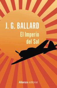 El Imperio del Sol, del escritor J. G. Ballard. Novela basada en hechos reales