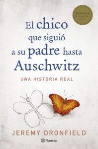 El chico que siguió a su padre hasta Auschwitz. Novela de Jeremy Dronfield