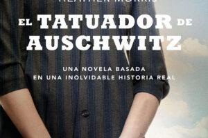 El tatuador de Auschwitz. Heather Morris. Portada.