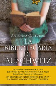 La bibliotecaria de Auschwitz. Antonio G. Iturbe. Portada del libro.