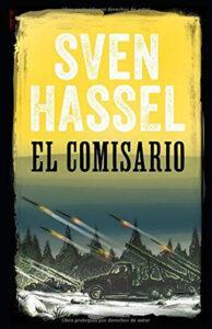 El comisario. Novela histórica bélica de Sven Hassel