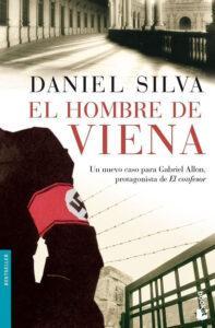 El hombre de Viena, novela thriller ambientado en la Segunda Guerra Mundial, del escritor Gabriel Silva