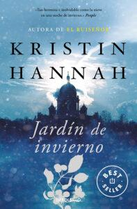 Jardín de invierno. Novela de Kristin Hannah
