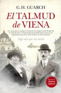 El talmud de Viena. Novela histórica de Gonzalo Hernández Guarch