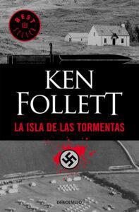 La isla de las Tormentas. Novela de Kent Follet
