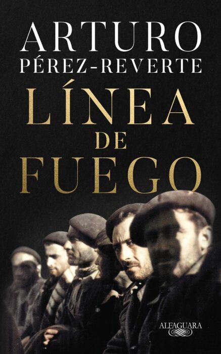Portada del libro Línea de fuego, de Arturo Pérez-Reverte