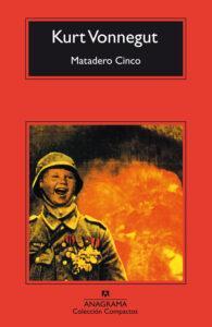 Matadero Cinco, novela de Kurt Vonnegut