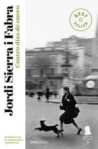 Cuatro días de enero. Jordi Sierra i Fabra. Novela de la guerra civil española