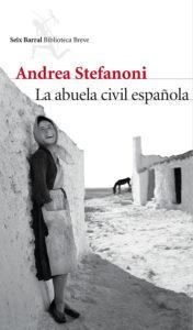 La abuela civil española. Novela histórica de Andrea Stefanoni