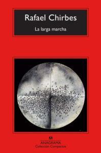 La larga marcha, de Rafael Chirbes. Novela de la Guerra Civil