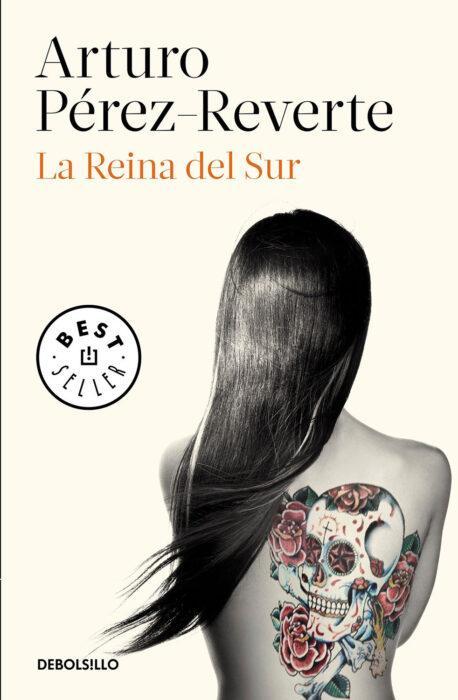 Portada del libro La Reina del Sur, del escritor Arturo Pérez-Reverte