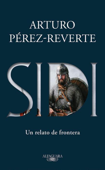 Sidi, libro de Arturo Pérez Reverte que habla del Cid