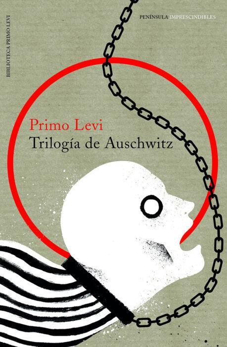 Trilogía, de Primo Levi. Novela sobre los campos de concentración nazis